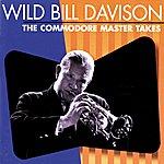 Wild Bill Davison The Commodore Master Takes