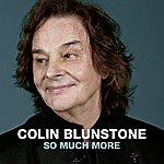 Colin Blunstone So Much More