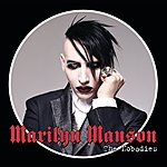 Marilyn Manson The Nobodies (International Version)