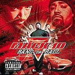 Mack 10 Bang Or Ball (Explicit Version)