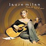 Laure Milan Plus De Pleurs (Version 2007)