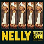 Nelly Over And Over (Int'l Comm Single)