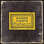 Kaiser Chiefs Employment (Us Int'l Version)