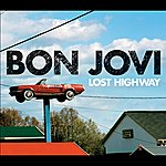 Bon Jovi Lost Highway (Int'l Ecd)