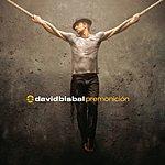 "David Bisbal Premonicion (International Edition Featuring ""Ave Maria 2007"")"