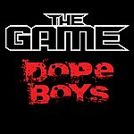 The Game Dope Boys (Edited Version)