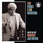 Tito Puente Live At The Monterey Jazz Festival, 1977