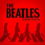 The Beatles First Steps