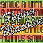 The Flying Machine Smile A Little Smile - Ep