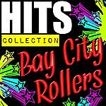 Bay City Rollers Hits Collection: Bay City Rollers