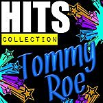 Tommy Roe Hits Collection: Tommy Roe
