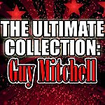 Guy Mitchell The Ultimate Collection: Guy Mitchell