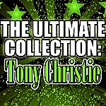Tony Christie The Ultimate Collection: Tony Christie