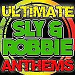 Sly & Robbie Ultimate Sly & Robbie Anthems