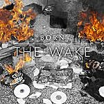 Born The Wake
