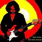Mark Davis Late Night Downtown - Single