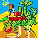 The Champs Tequila (Single)