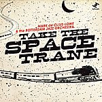 Mark De Clive-Lowe Take The Space Trane - Single