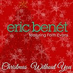 Eric Benét Christmas Without You - Single