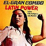 El Gran Combo De Puerto Rico Latin Power