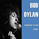 Bob Dylan Finjan Club 1962