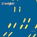 Creeper The Trip