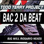 Todd Terry Project Bac 2 Da Beat