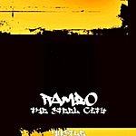 R.A.M.B.O. The Steel City Hustle