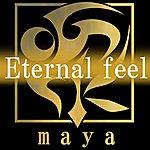Maya Eternal Feel