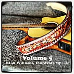 Moe Bandy Volume 5 - Hank Williams, You Wrote My Life