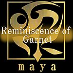 Maya Reminiscence Of Garnet