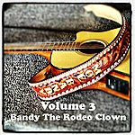 Moe Bandy Volume 3 - Bandy The Rodeo Clown