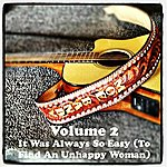 Moe Bandy Volume 2 - It Was Always So Easy (To Find An Unhappy Woman)