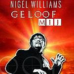 Nigel Williams Geloof Mij