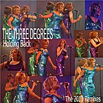 The Three Degrees Holding Back. The 2013 Remixes.