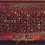 Michael Miles Mystique