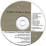 Phil Avalos & The Quiet Lanes A Dater's Guide To Dying