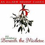 Ali Handal Beneath The Mistletoe