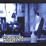 No Deluxe Nothing My Lovely Wife Disarray