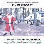 Pinto Bennett A Trailer Court Christmas