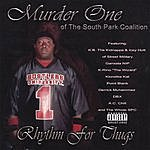 Murder One Rhythm For Thugs