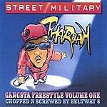 Pharoah Street Military : Gangsta Freestyle 1 : Screwed
