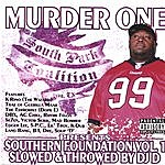 Murder One Southern Foundation Vol. 1 Slowed & Throwed