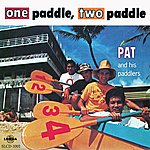 Pat One Paddle, Two Paddle