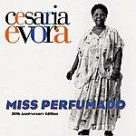 Cesaria Evora Miss Perfumado (20th Anniversary Edition)