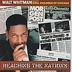 Walt Whitman Reaching The Nations