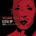 Suzanne Vega Close-Up Vol.3, States Of Being