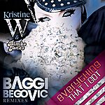 Kristine W Everything That I Got (The Baggi Begovic Electro Remixes)