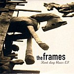 The Frames Rent Day Blues Ep