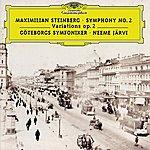 Göteborgs Symfoniker Steinberg: Symphony No.2; Variations Op.2